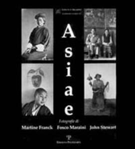 Asiae. Fotografie di Martine Frank, Fosco Maraini, John Stewart