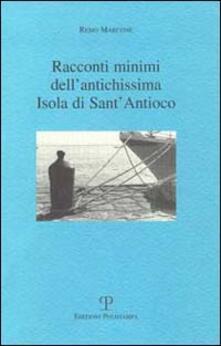 Racconti minimi dell'antichissima isola di Sant'Antioco - Remo Marcone - copertina