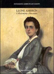 Leone Ambron collezionista e mecenate