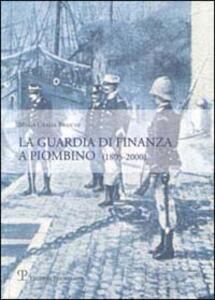 La guardia di finanza a Piombino (1805-2000)