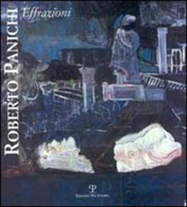 Roberto Panichi. Effrazioni