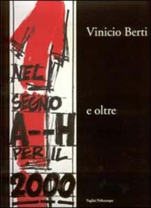 Vinicio Berti nel segno A--H per il 2000 e oltre - copertina