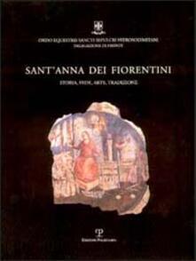 Camfeed.it Sant'Anna dei Fiorentini. Storia, fede, arte, tradizione Image