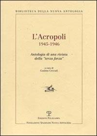 L' L' Acropoli 1945-1946. Antologia di una rivista della «terza forza» - - wuz.it