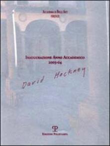 Accademia di Belle Arti Firenze. Inaugurazione anno accademico 2003-04. David Hockney - copertina