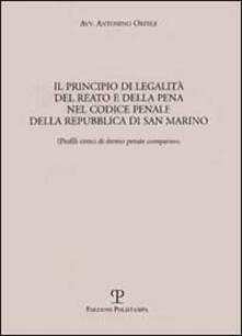Il principio di legalità del reato e della pena nel codice penale della Repubblica di San Marino - Antonino Ordile - copertina