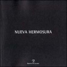 Nueva Hermosura. Ediz. italiana e spagnola - copertina