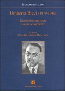 Umberto Ricci (1879-1946). Economista militante e uomo combattivo - copertina