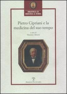 Pietro Cipriani e la medicina del suo tempo