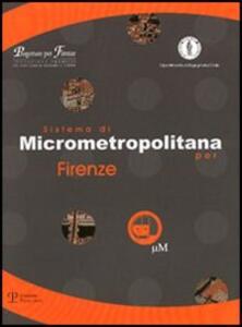 Sistema di micrometropolitana per Firenze