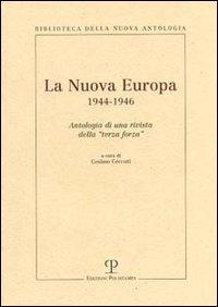 Image of La Nuova Europa 1944-1946. Antologia di una rivista della «terza forza»