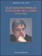 Il fulgore del lampo (1978-1996). Ediz. italiana e spagnola