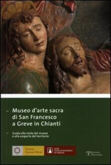 Antondemarirreguera.es Museo di arte sacra di San Francesco a Greve in Chianti. Ediz. italiana e inglese Image