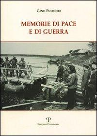 Memorie di pace e di guerra