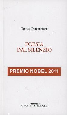 Poesia dal silenzio - Tomas Tranströmer - copertina