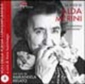 La voce di Alda Merini. La dismisura dell'anima. Audiolibro. CD Audio