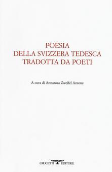 Radiospeed.it Poesia della svizzera tedesca tradotta da poeti. Testo tedesco a fronte Image