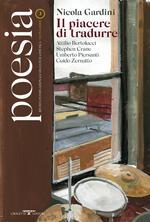 Poesia. Rivista internazionale di cultura poetica. Nuova serie. Vol. 3: Nicola Gardini. Il piacere di tradurre.