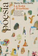 Poesia. Rivista internazionale di cultura poetica. Nuova serie. Vol. 5: Maria Teresa Horta. La festa e il turbine.