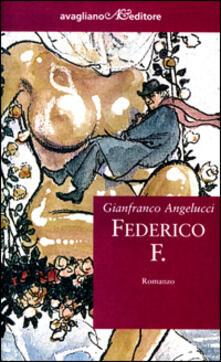 Federico F. - Gianfranco Angelucci - copertina