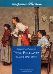Rosa Bellavita e altri racconti - Salvatore Di Giacomo - copertina