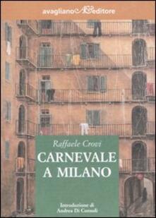 Carnevale a Milano - Raffaele Crovi - copertina