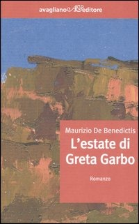 L' L' estate di Greta Garbo - De Benedictis Maurizio - wuz.it