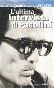 L' ultima intervista di Pasolini