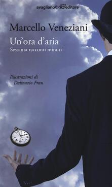Un ora daria. Sessanta racconti minuti.pdf