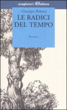 Le radici del tempo - Giuseppe Bonura - copertina