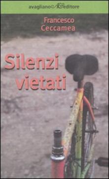 Silenzi vietati - Francesco Ceccamea - copertina