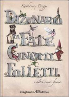 Lpgcsostenible.es Dizionario di fate, gnomi, folletti e altri esseri fatati Image