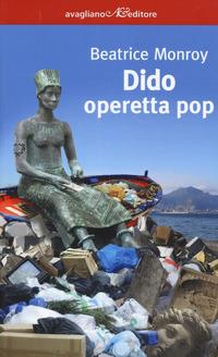 Dido. Operetta pop - Monroy Beatrice - wuz.it