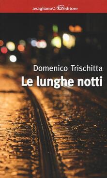 Le lunghe notti - Domenico Trischitta - copertina