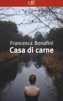 Casa di carne - Francesca Bonafini - copertina