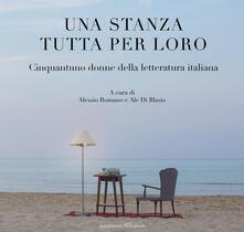 Writersfactory.it Una stanza tutta per loro. Cinquantuno donne della letteratura italiana Image