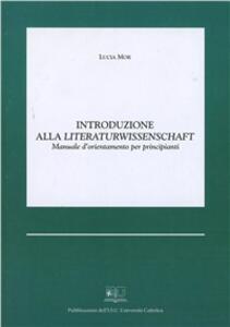 Introduzione alla Literaturwissenschaft. Manuale d'orientamento per principianti