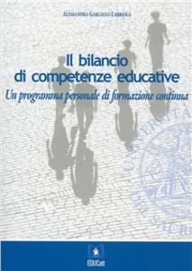 Il bilancio di competenze educative. Un programma personale di formazione continua