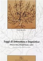 Saggi di letteratura e linguistica (Dostoevskij, Mandel'stam e altri)