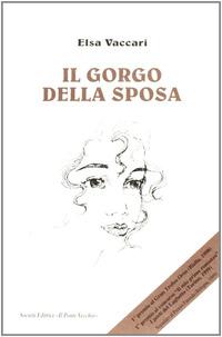 Il Il gorgo della sposa - Vaccari Elsa - wuz.it