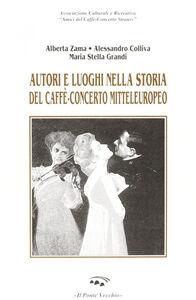 Autori e luoghi nella storia del caffè-concerto mitteleuropeo