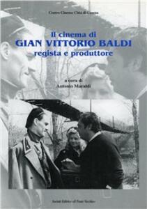 Il cinema di Gian Vittorio Baldi regista e produttore