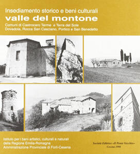 La valle del Montone. Insediamento storico e beni culturali