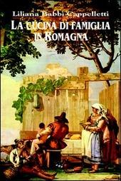 La cucina di famiglia in Romagna