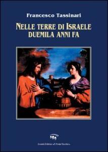 Nelle terre di Israele duemila anni fa