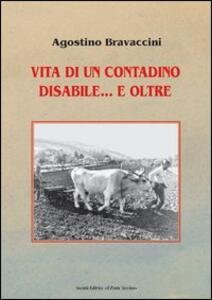 Vita di un contadino disabile... e oltre