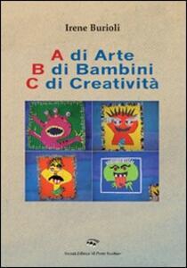 A di arte b di bambini c di creatività