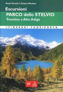 Escursioni. Parco dello Stelvio. Trentino e Alto Adige