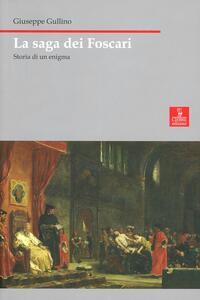 La saga dei Foscari. Storia di un enigma