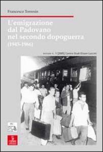 L' emigrazione dal padovano nel secondo dopoguerra (1945-1966)